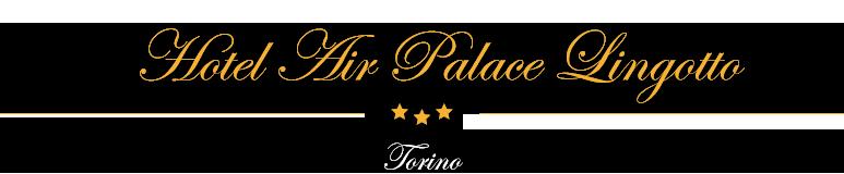 Air Palace Hotel Torino